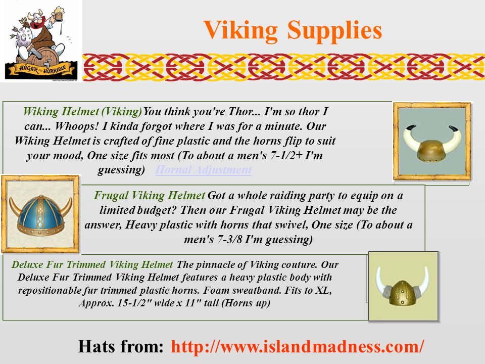 Viking Supplies Wiking Helmet (Viking)You think you're Thor... I'm so thor I can... Whoops! I kinda forgot where I was for a minute. Our Wiking Helmet