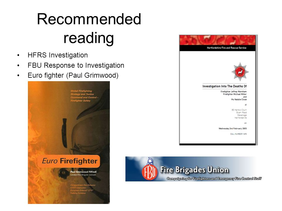 Recommended reading HFRS Investigation FBU Response to Investigation Euro fighter (Paul Grimwood)