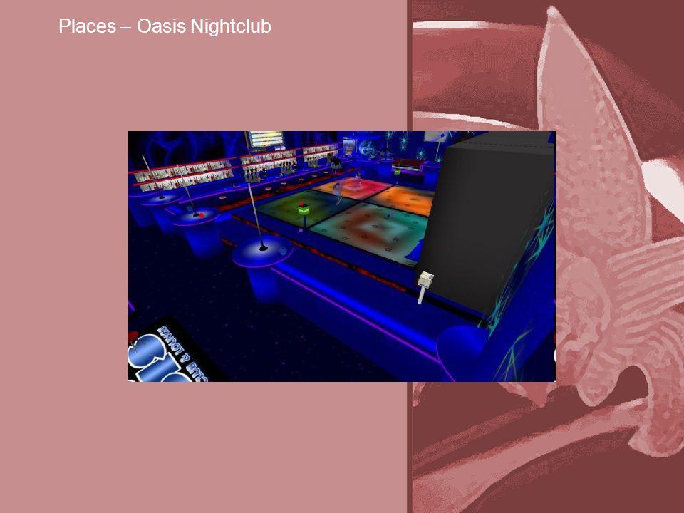 Places – Oasis Nightclub