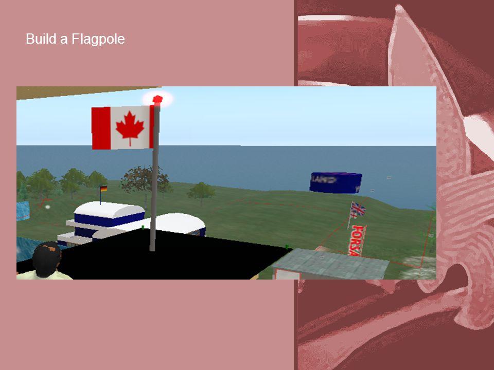 Build a Flagpole