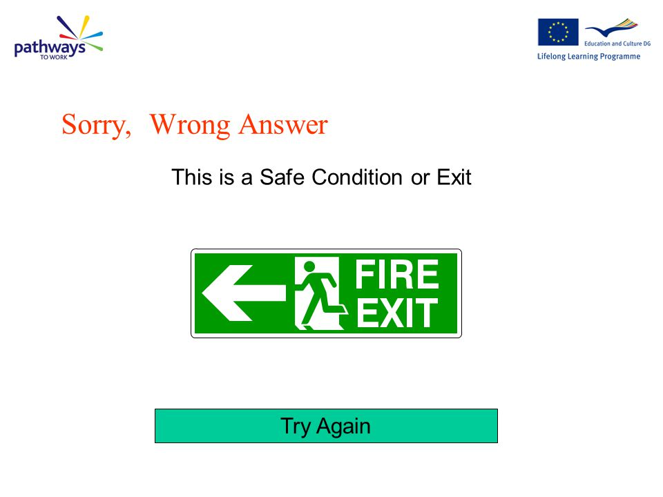 Try Again This is an example of a warning sign Sorry, Wrong Answer