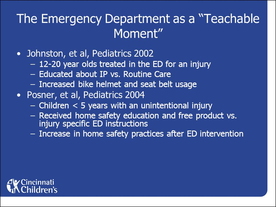 The Emergency Department as a Teachable Moment Johnston, et al, Pediatrics 2002 –12-20 year olds treated in the ED for an injury –Educated about IP vs.