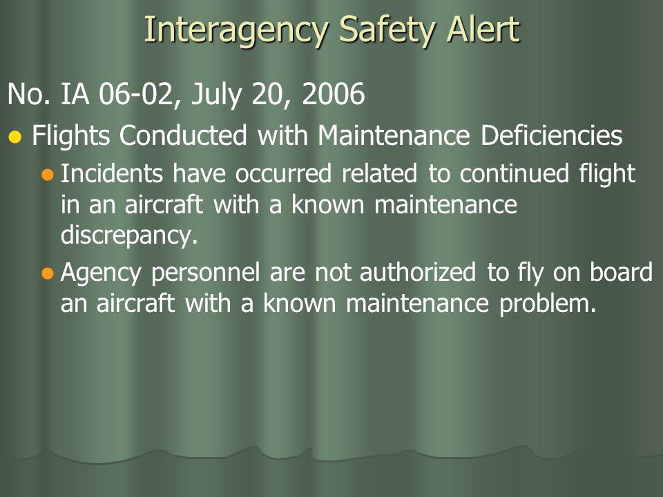 Interagency Safety Alert No.