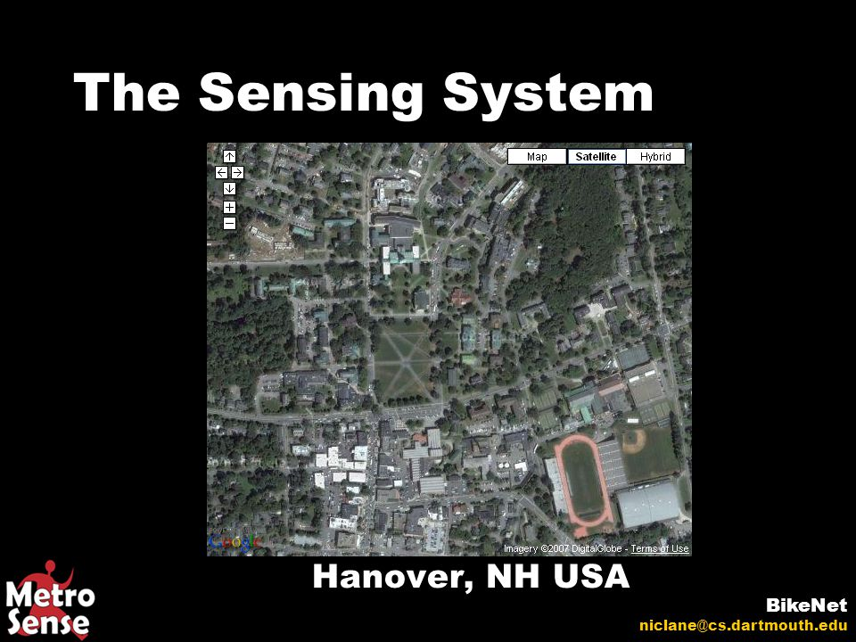 The Sensing System BikeNet niclane@cs.dartmouth.edu BANs Hanover, NH USA