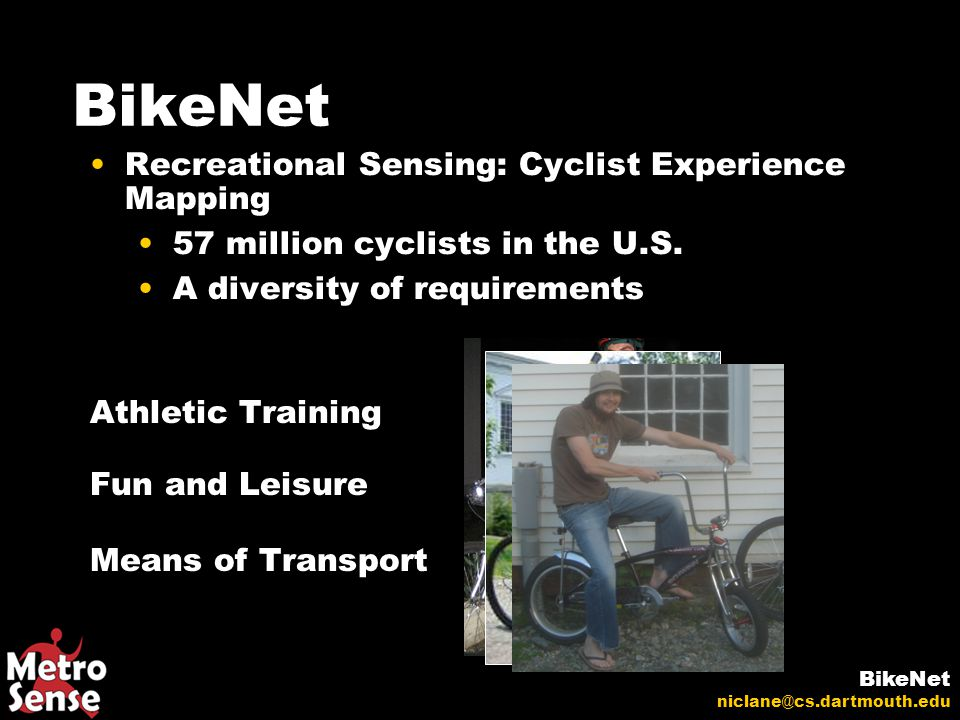 Recreational Sensing: Cyclist Experience Mapping 57 million cyclists in the U.S.