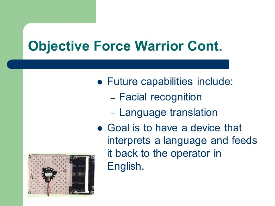Objective Force Warrior Cont.
