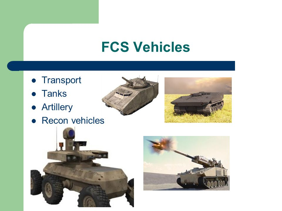 FCS Vehicles Transport Tanks Artillery Recon vehicles