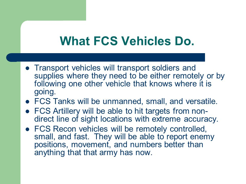 What FCS Vehicles Do.
