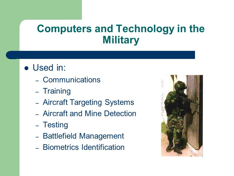 Wearable Computers U.S.Armed Forces are adopting wearable computers.