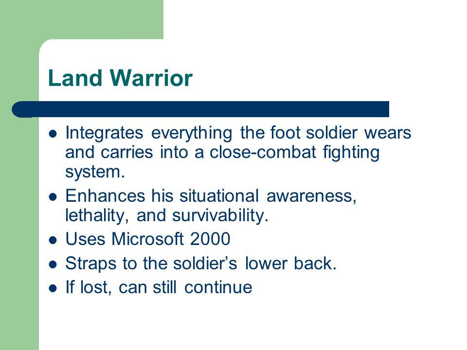 Land Warrior Cont.