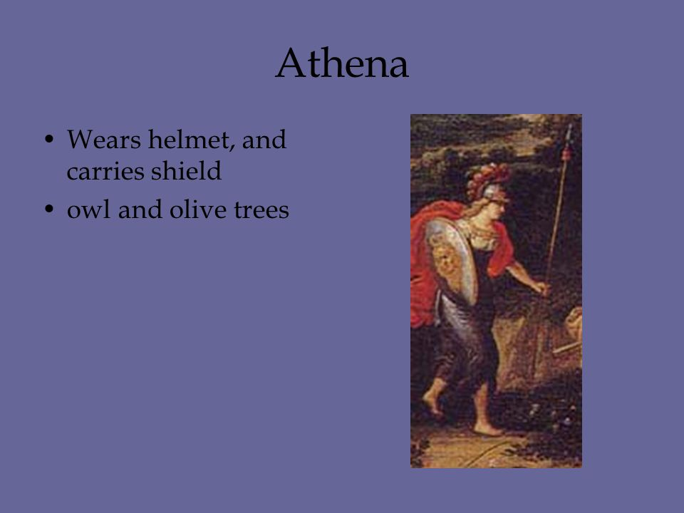 Athena Wears helmet, and carries shield owl and olive trees