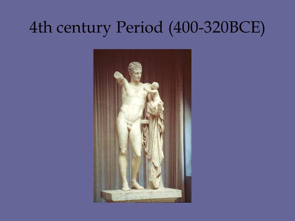 4th century Period (400-320BCE)