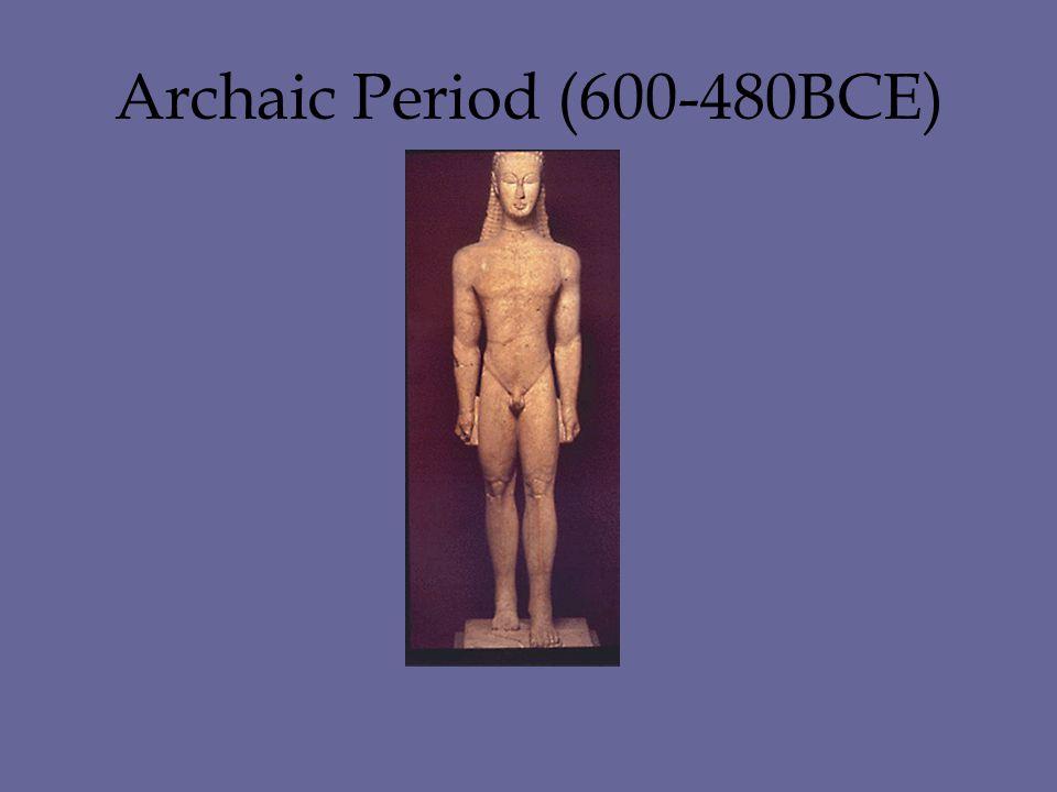 Archaic Period (600-480BCE)