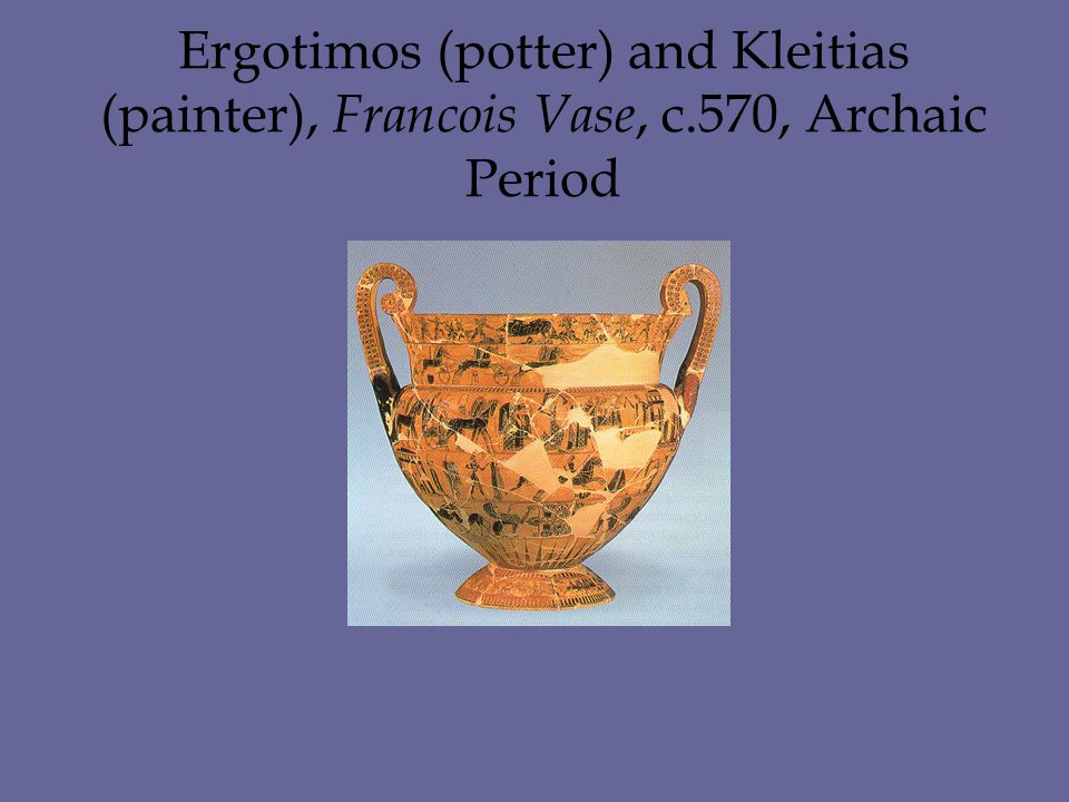 Ergotimos (potter) and Kleitias (painter), Francois Vase, c.570, Archaic Period