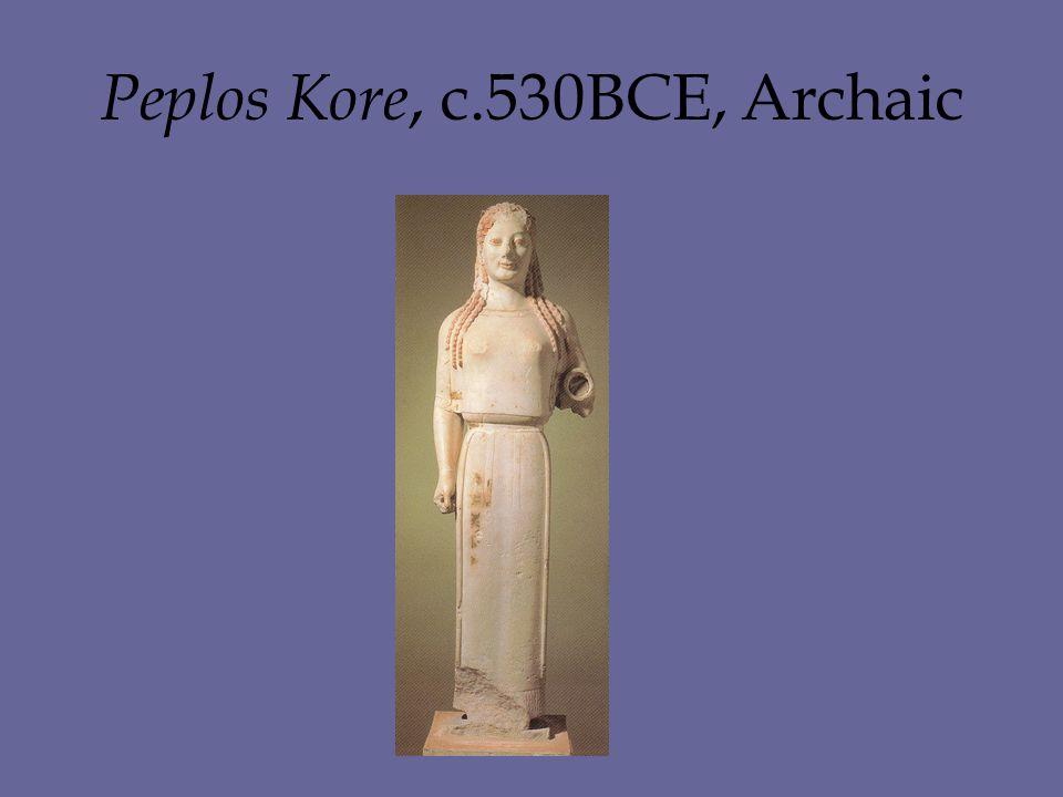 Peplos Kore, c.530BCE, Archaic