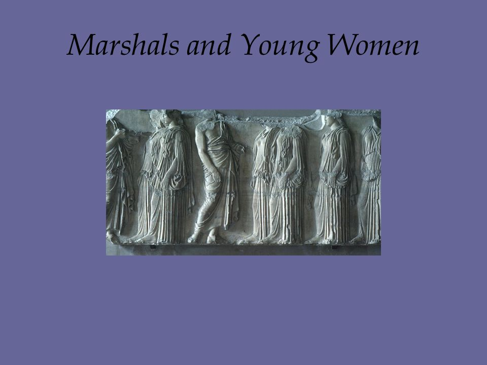 Marshals and Young Women