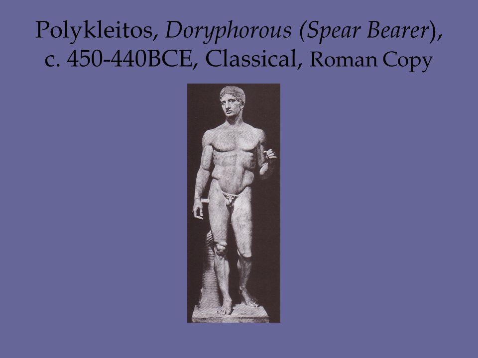 Polykleitos, Doryphorous (Spear Bearer ), c. 450-440BCE, Classical, Roman Copy
