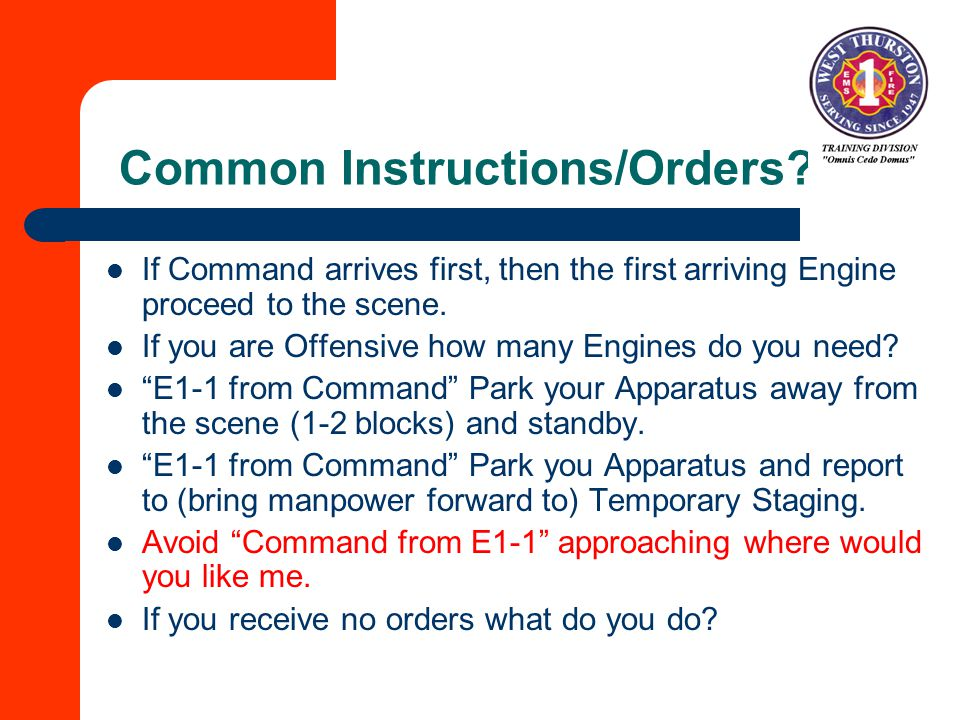 Common Instructions/Orders.