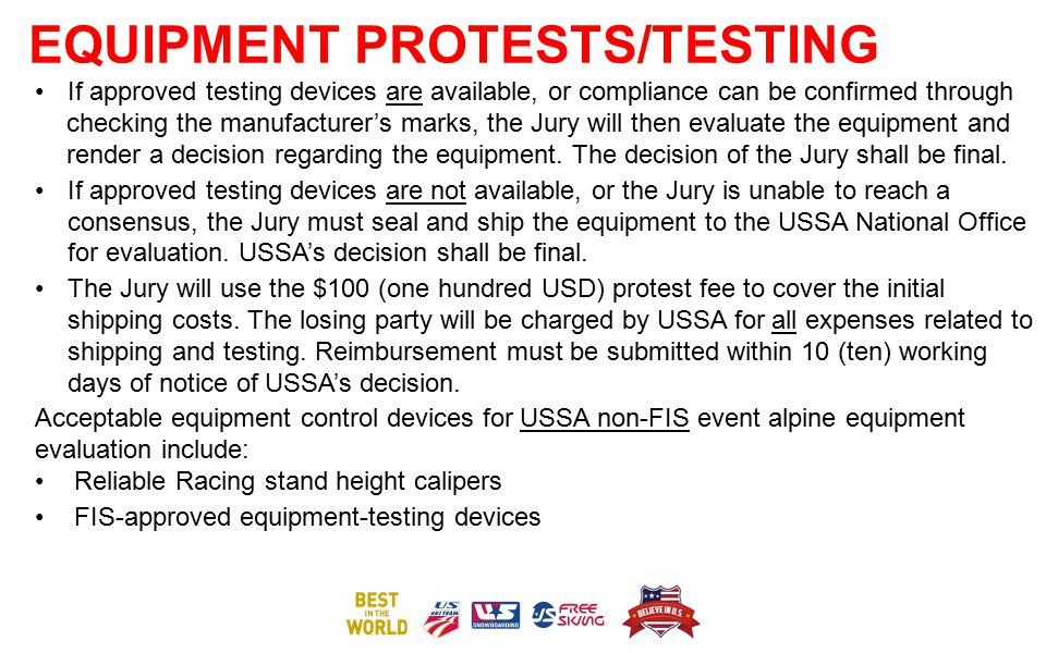 EQUIPMENT PROTESTS/TESTING If approved testing devices are available, or compliance can be confirmed through checking the manufacturer's marks, the Ju