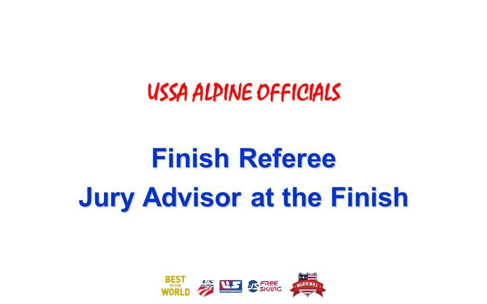 USSA ALPINE OFFICIALS Finish Referee Jury Advisor at the Finish
