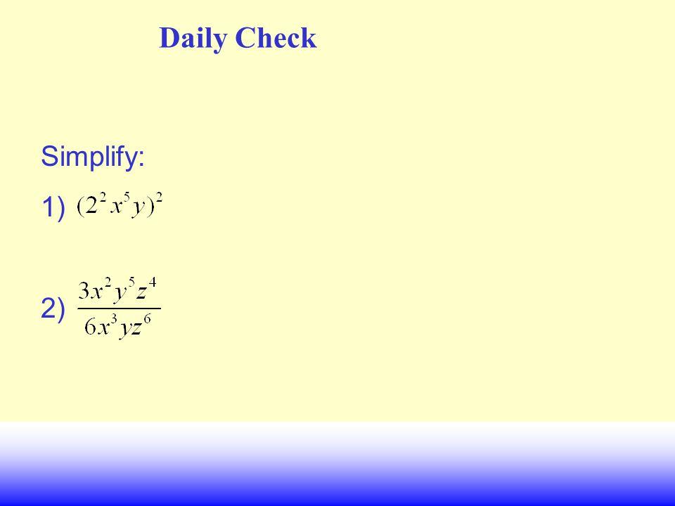 Daily Check Simplify: 1) 2)