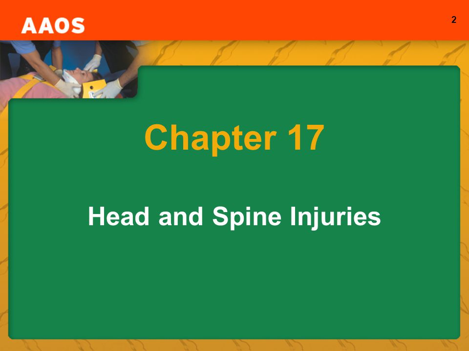 2 Chapter 17 Head and Spine Injuries