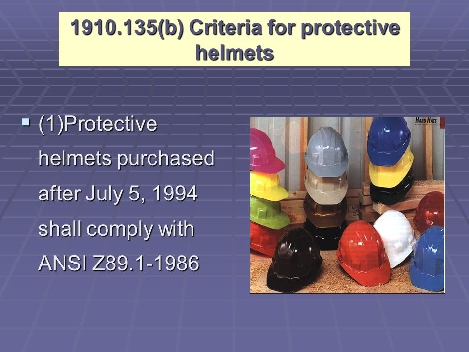 Classes and types of Hard hats  Type I hard hats - intended to reduce the force of impact resulting from a blow to the top of the head  Type II hard hats - designed to provide protection against both side impact (lateral) and blows to the top of the head Classes  G (old A)  General  2,200 volts  E (old B)  Electrical  20,000 volts  C (same)  Conductive