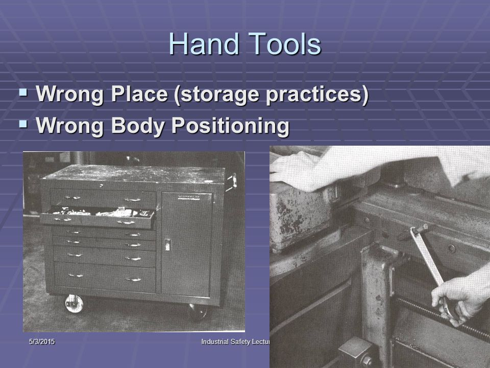 5/3/2015Industrial Safety Lecture Two36 Hand Tools  Incorrect Use