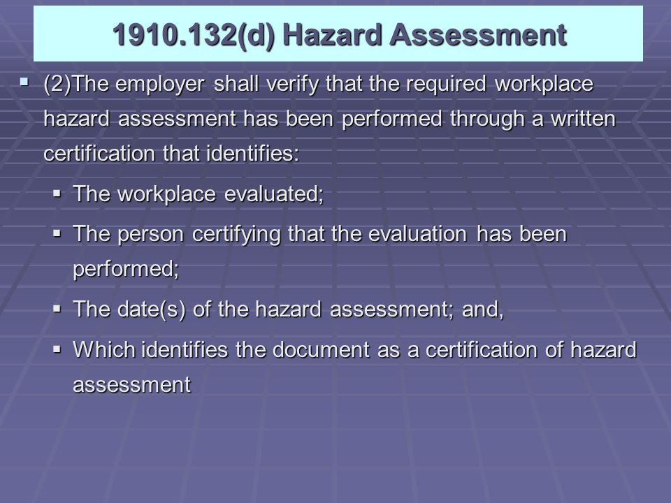 Employer's Responsibilities (OSHA Subpart I:1910.132-140) What Kind of PPE Approved PPE Maintained PPE Training to use PPE What Kind of PPE Approved PPE Maintained PPE Training to use PPE 5/3/2015Industrial Safety Lecture Two4 OSHA's primary PPE standards are in Title 29 of the Code of Federal Regulations (CFR), Part 1910 Subpart I, and equivalent regulations in states with OSHA-approved state plans, but you can find PPE requirements elsewhere in the General Industry Standards.