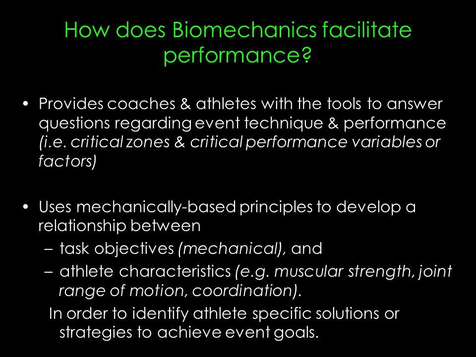 How does Biomechanics facilitate performance.
