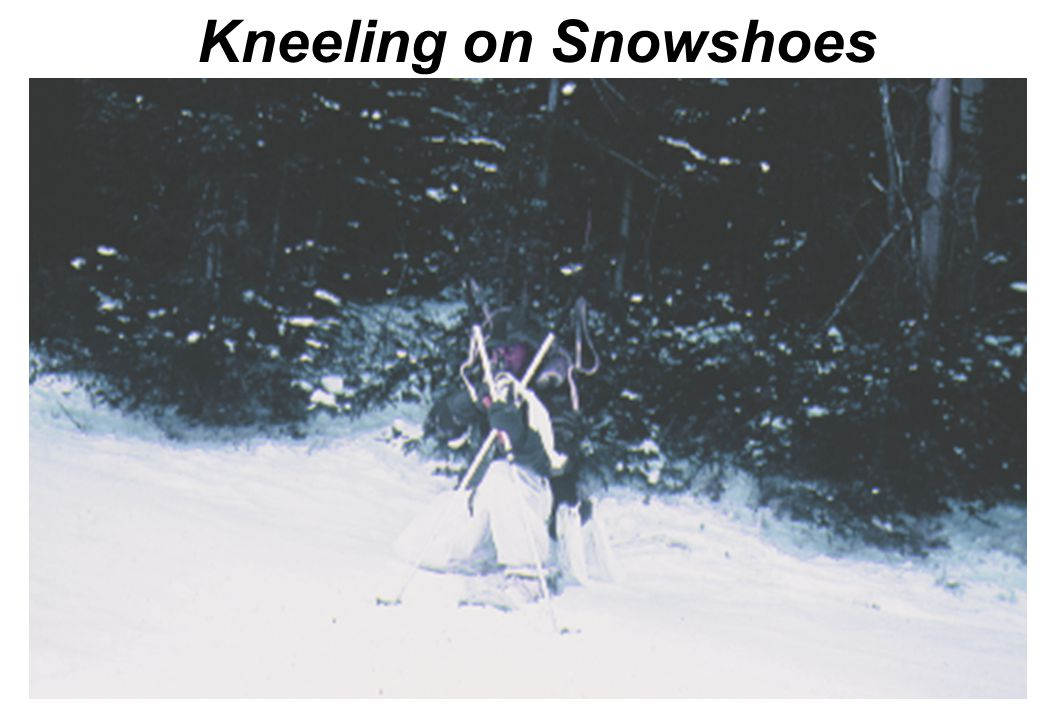 Kneeling on Snowshoes