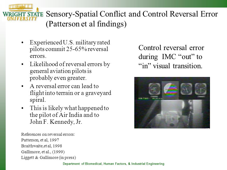 Department of Biomedical, Human Factors, & Industrial Engineering Sensory-Spatial Conflict and Control Reversal Error (Patterson et al findings) Contr