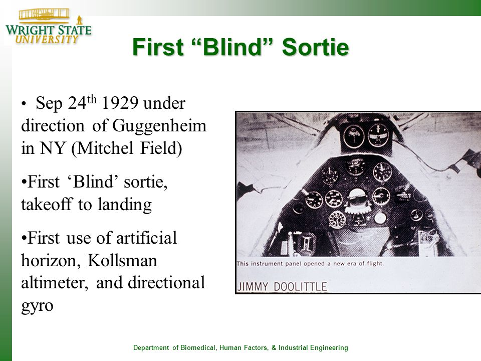 "Department of Biomedical, Human Factors, & Industrial Engineering First ""Blind"" Sortie Sep 24 th 1929 under direction of Guggenheim in NY (Mitchel Fie"