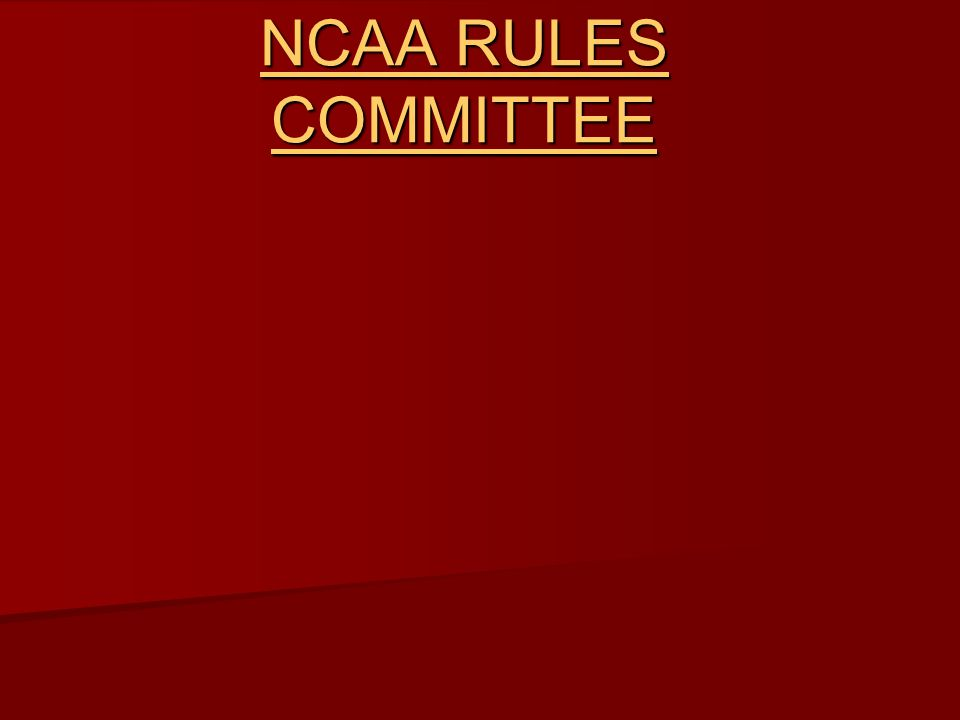 NCAA RULES COMMITTEE