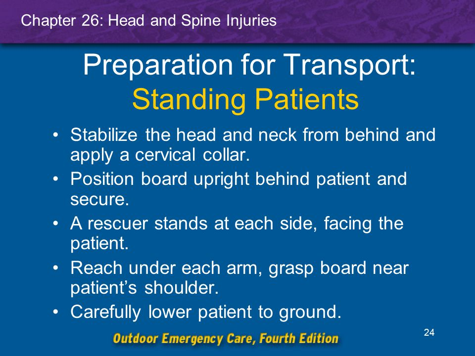 Chapter 26: Head and Spine Injuries 25 Head Injuries All head injuries are potentially serious.