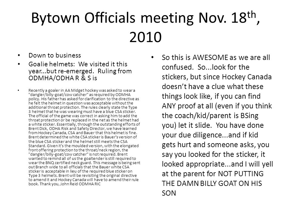 Bytown Officials meeting Nov.18 th, 2010 Speak out- folks...get it done.