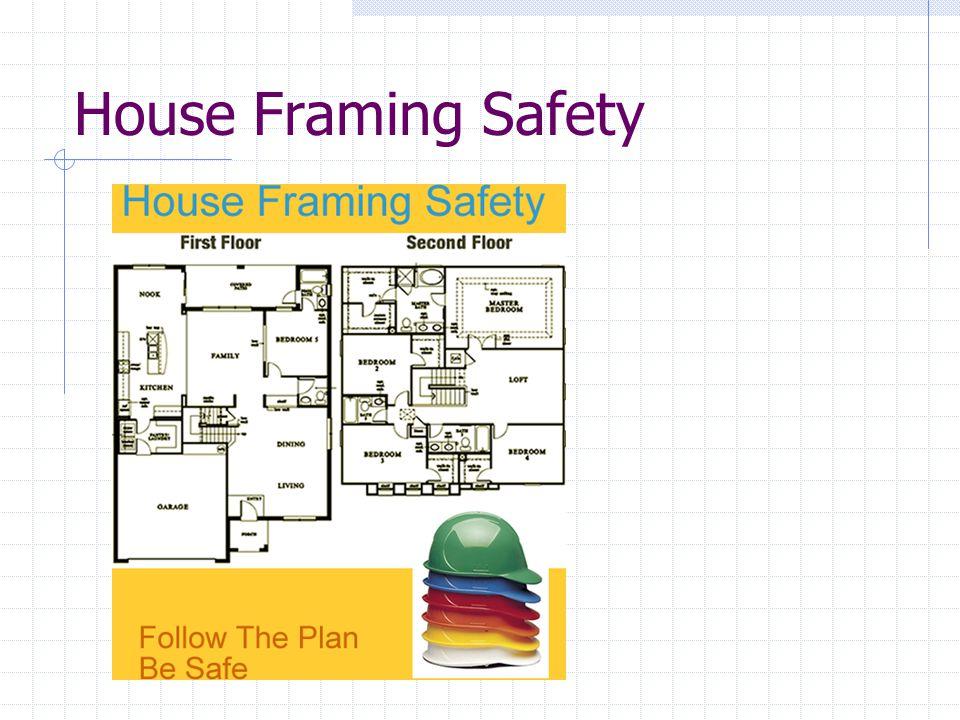 House Framing Safety