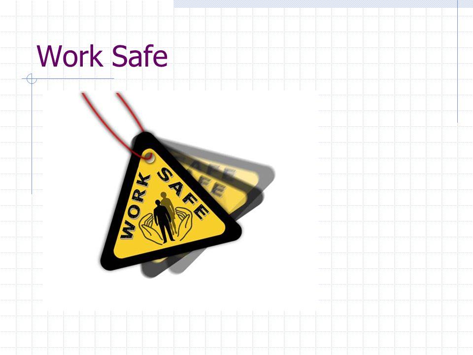 Work Safe