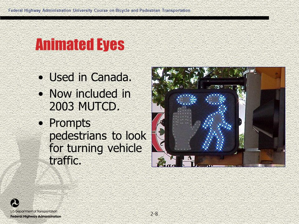 Federal Highway Administration University Course on Bicycle and Pedestrian Transportation 2-8 Animated Eyes Used in Canada.