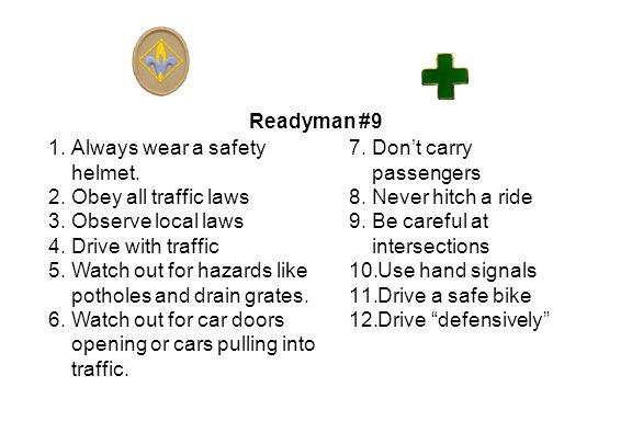 Readyman #9 1.Always wear a safety helmet.
