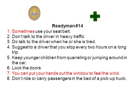 Readyman #14 1.Sometimes use your seat belt.