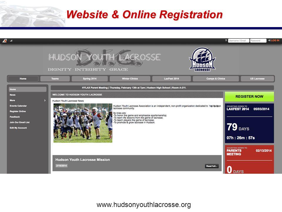 Website & Online Registration www.hudsonyouthlacrosse.org