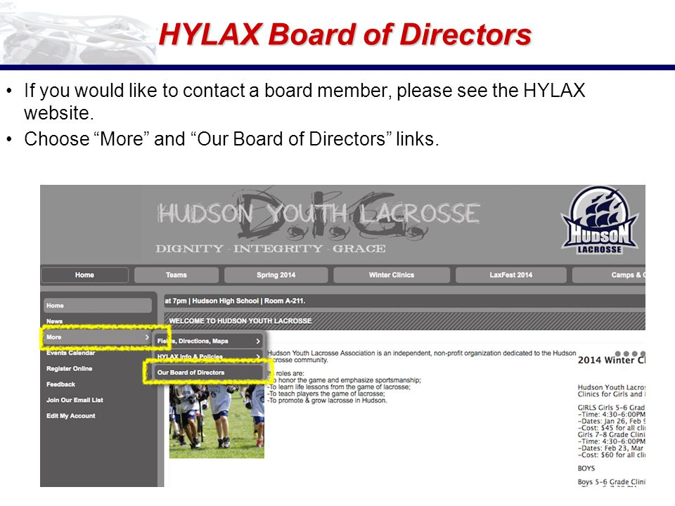 HYLAX Board of Directors If you would like to contact a board member, please see the HYLAX website.