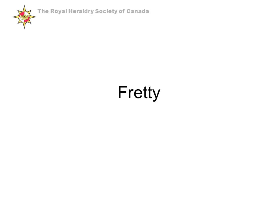 Fretty The Royal Heraldry Society of Canada