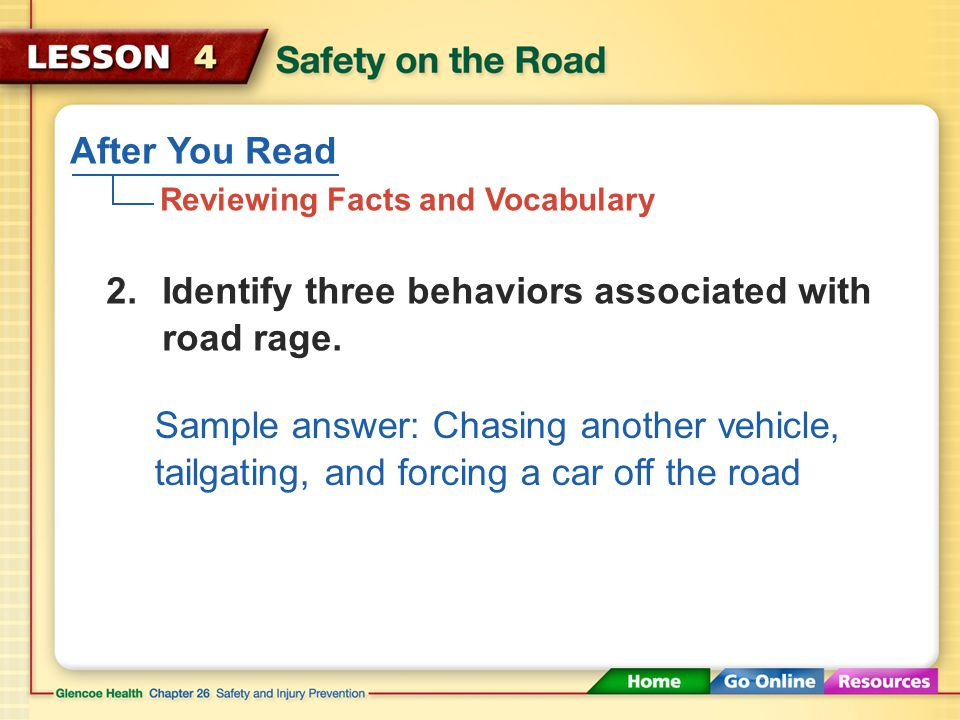 After You Read Reviewing Facts and Vocabulary Pay attention to what you're doing. 1.What is the most important rule of driving safety?