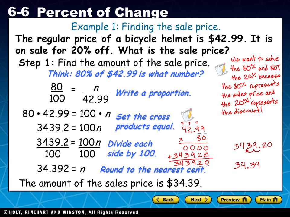 Holt CA Course 1 6-6 Percent of Change The regular price of a bicycle helmet is $42.99.