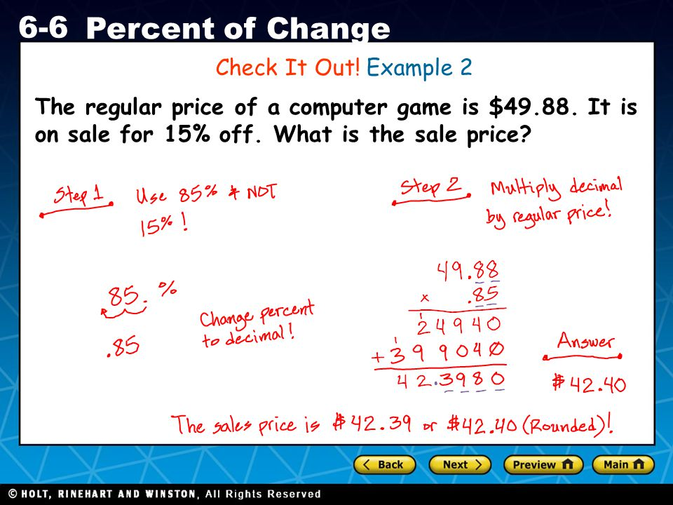 Holt CA Course 1 6-6 Percent of Change The regular price of a computer game is $49.88.