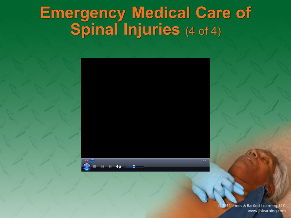 Emergency Medical Care of Spinal Injuries (4 of 4)