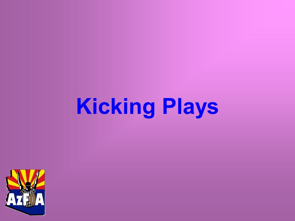 Kicking Plays
