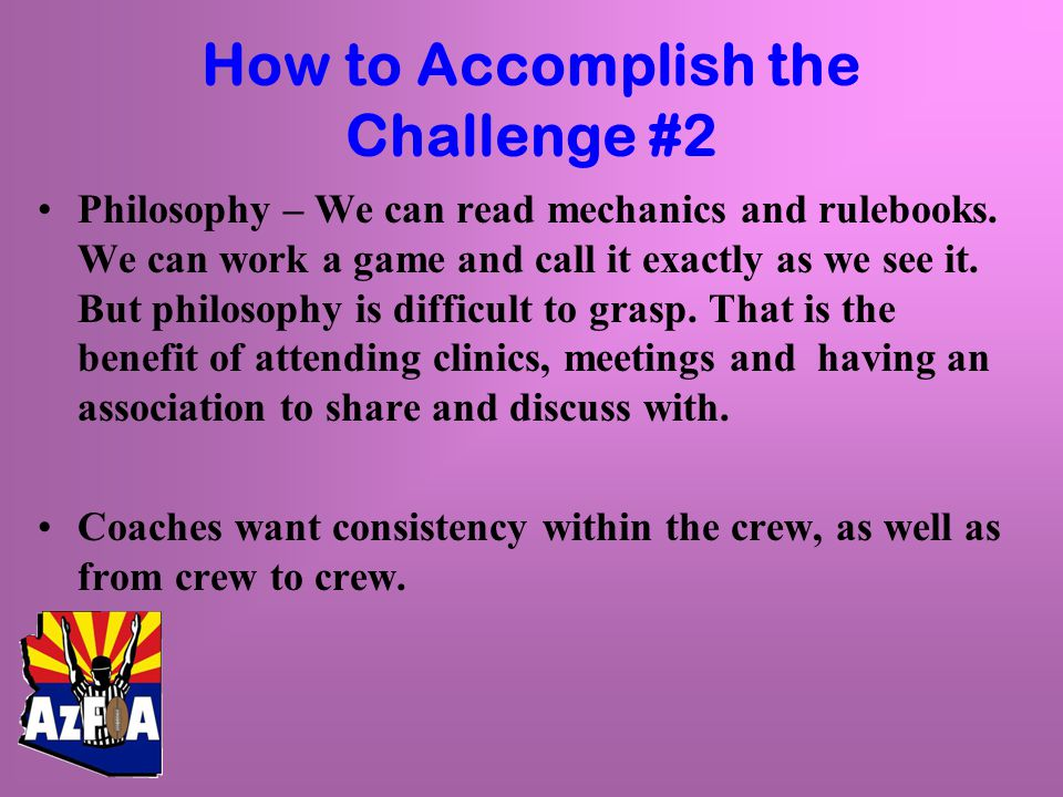 How to Accomplish the Challenge #2 Philosophy – We can read mechanics and rulebooks.